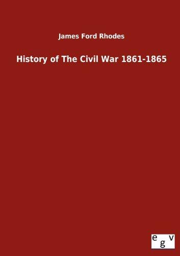 9783863828837: History of The Civil War 1861-1865