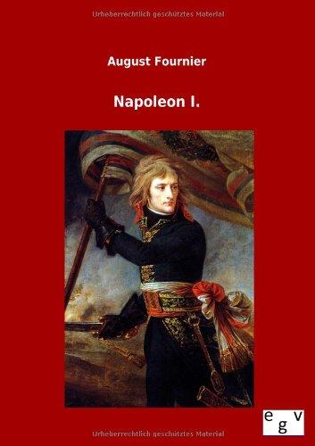 Napoleon I.: August Fournier