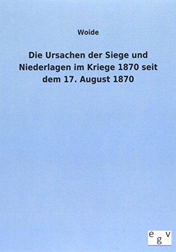 Die Ursachen der Siege und Niederlagen im Kriege 1870 seit dem 17. August 1870: Woide