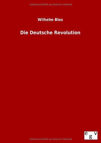 Die Deutsche Revolution: Wilhelm Blos