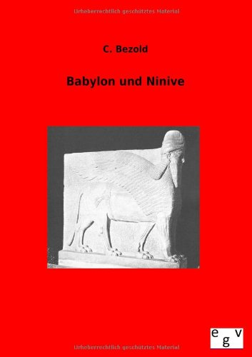 9783863829629: Babylon und Ninive (German Edition)