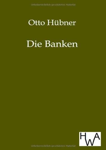Die Banken: Otto Hübner