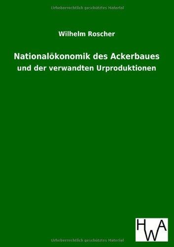 Nationalökonomik des Ackerbaues: Wilhelm Roscher