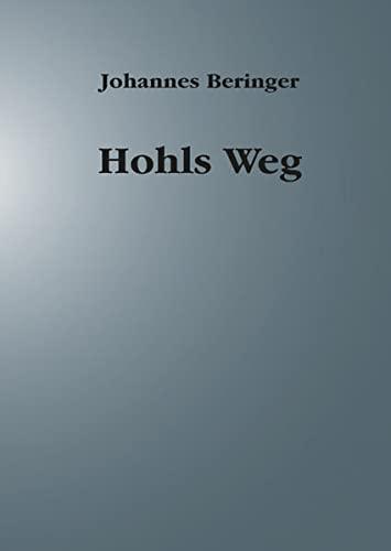 9783863865467: Hohls Weg