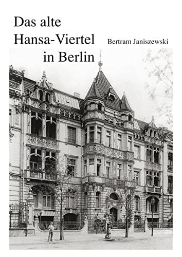 9783863867270: Das alte Hansa-Viertel in Berlin: - Gestalt und Menschen -