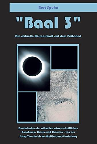 9783863867850: Baal 3: Die aktuelle Wissenschaft auf dem Prüfstand