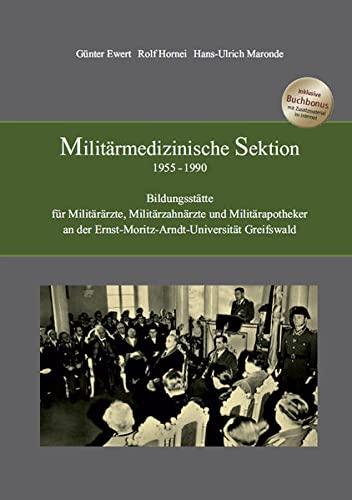 Militärmedizinische Sektion 1955 - 1990 : Bildungsstätte: Günter Ewert
