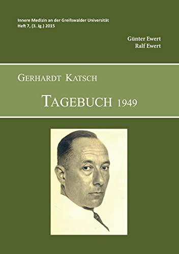 Gerhardt Katsch - Tagebuch 1949 : Innere: Günter Ewert