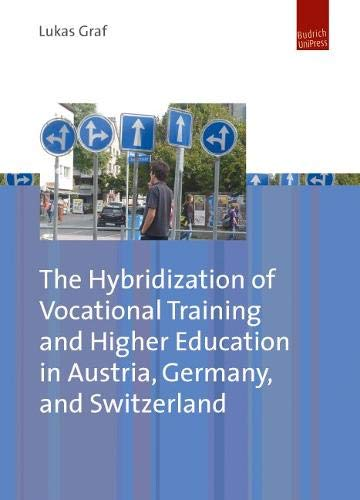 The hybridization of vocational training and higher: Graf, Lukas.