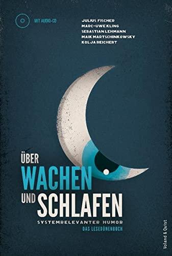 9783863910136: Über Wachen und Schlafen: Systemrelevanter Humor. Das Lesedünenbuch