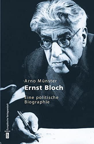 9783863930363: Ernst Bloch. Eine politische Biographie