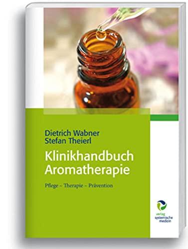 9783864010392: Klinikhandbuch Aromatherapie