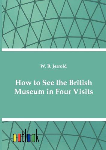 9783864030130: How to See the British Museum in Four Visits