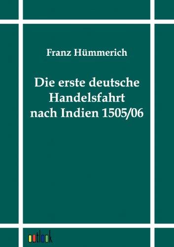 9783864030987: Die erste deutsche Handelsfahrt nach Indien 1505/06 (German Edition)