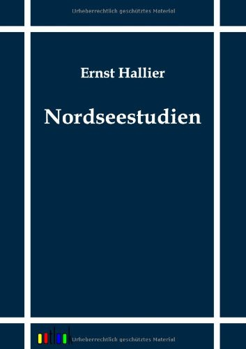 Nordseestudien: Ernst Hallier