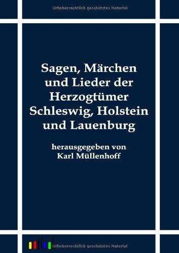 Sagen, Märchen und Lieder der Herzogtümer Schleswig, Holstein und Lauenburg: Karl ...