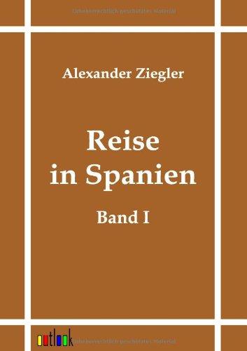 Reise in Spanien: Alexander Ziegler
