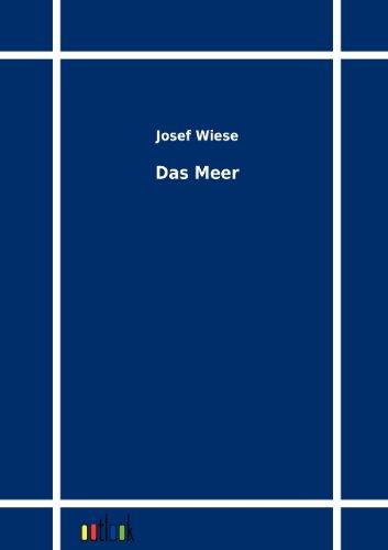 Das Meer: Josef Wiese