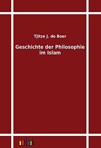 Geschichte der Philosophie im Islam: Tjitze J. de Boer