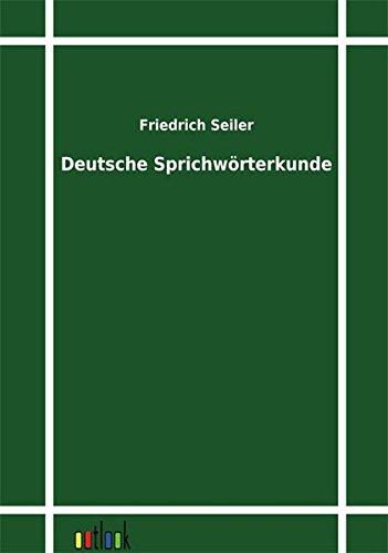 9783864032011: Deutsche Sprichwörterkunde (German Edition)