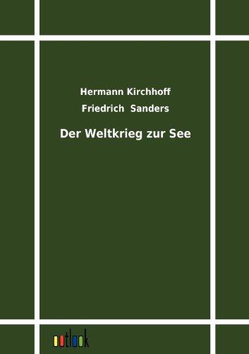 Der Weltkrieg zur See: Hermann Kirchhoff