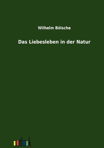 9783864033674: Das Liebesleben in der Natur (German Edition)