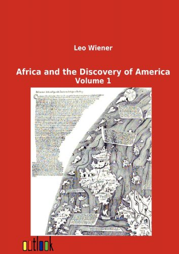 Africa and the Discovery of America: Leo Wiener