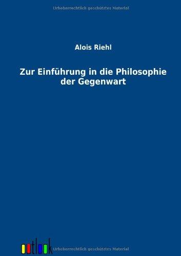 9783864034794: Zur Einführung in die Philosophie der Gegenwart (German Edition)