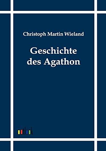 Geschichte des Agathon: Christoph Martin Wieland