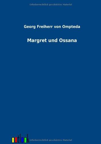 9783864036316: Margret und Ossana (German Edition)