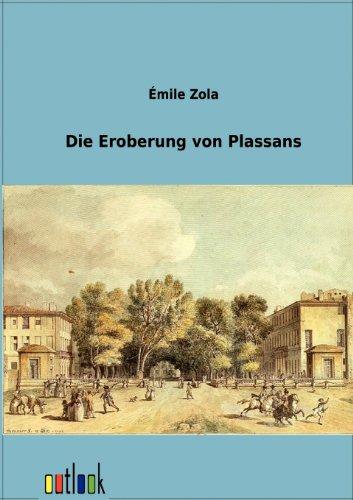 9783864036538: Die Eroberung von Plassans (German Edition)