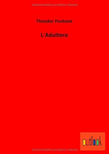 LAdultera: Theodor Fontane