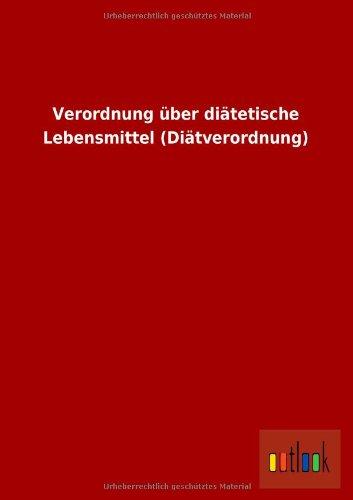 9783864038518: Verordnung Uber Diatetische Lebensmittel (Diatverordnung) (German Edition)