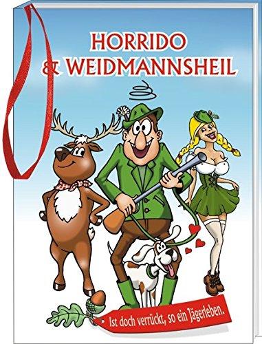 9783864050398: Horrido & Weidmannsheil: Das ultimative Geschenkbüchlein für Jäger im Glückwunschkarten-Format