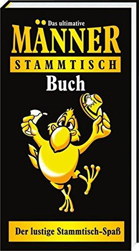 9783864050558: Das ultimative M�nner-Stammtisch Buch: Der lustige Stammtisch-Spa�
