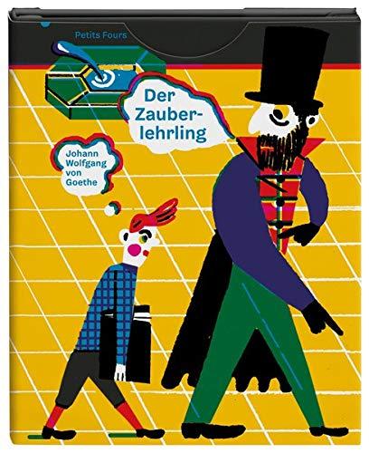 Der Zauberlehrling: Petits Fours, 2ème Collection: Goethe, Johann Wolfgang von