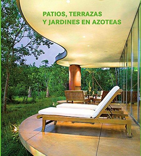 9783864075407: PATIOS,TERRAZAS Y JARDINES EN AZOTEAS(T.D)(15)