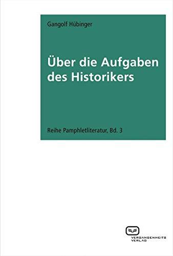 9783864080630: Über die Aufgaben des Historikers