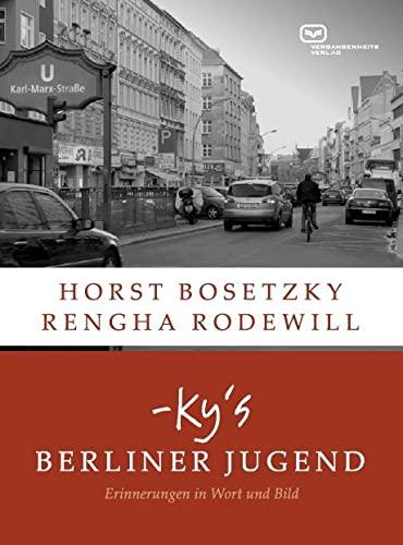 9783864081736: -ky's Berliner Jugend: Erinnerungen in Wort und Bild