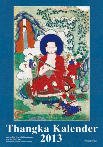 9783864100062: Thangka Kalender 2013: Mit ausführlichen Erläuterungen von Olaf Czaja
