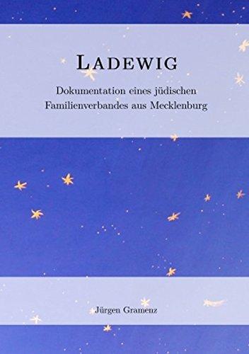 9783864240867: Ladewig Dokumentation eines jüdischen Familienverbandes aus Mecklenburg (Ladewig Dokumentation eines jüdischen Familienverbandes aus Mecklenburg)