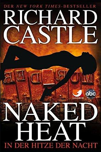 9783864250088: Castle 02. In der Hitze der Nacht: Naked Heat