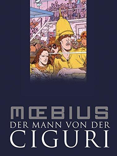 Der Mann von der Ciguri (9783864251290) by [???]