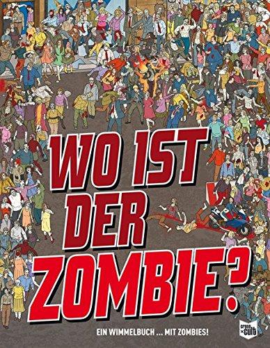 9783864252006: Wo ist der Zombie?