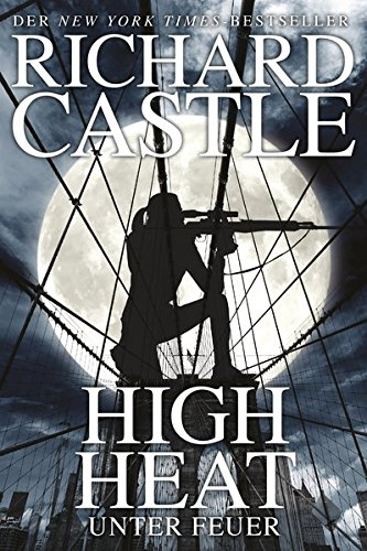 9783864252914: Castle 8: High Heat - Unter Feuer