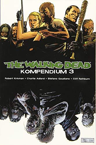 The Walking Dead - Kompendium 3: Robert Kirkman