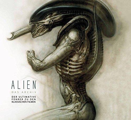 9783864255649: Alien - Das Archiv: Der ultimative Guide zu den klassischen Filmen