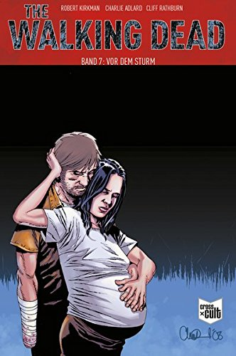 9783864258091: The Walking Dead Softcover 7: Vor dem Sturm