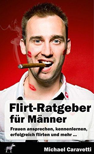 9783864270536: Flirt-Ratgeber für Männer