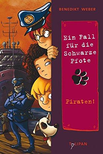 9783864292361: Ein Fall für die Schwarze Pfote: Piraten!